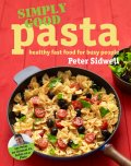 Simply Good Pasta by Peter Sidwell